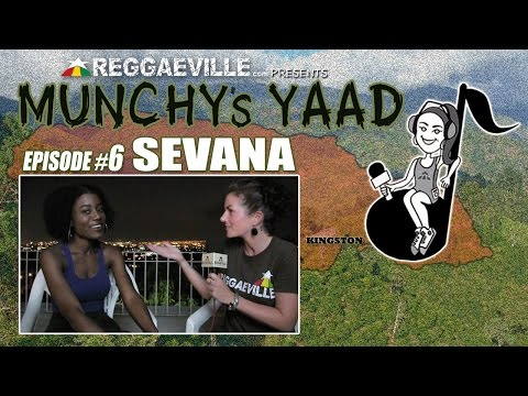 Sevana @ Munchy's Yaad - Episode #6 [6/26/2015]