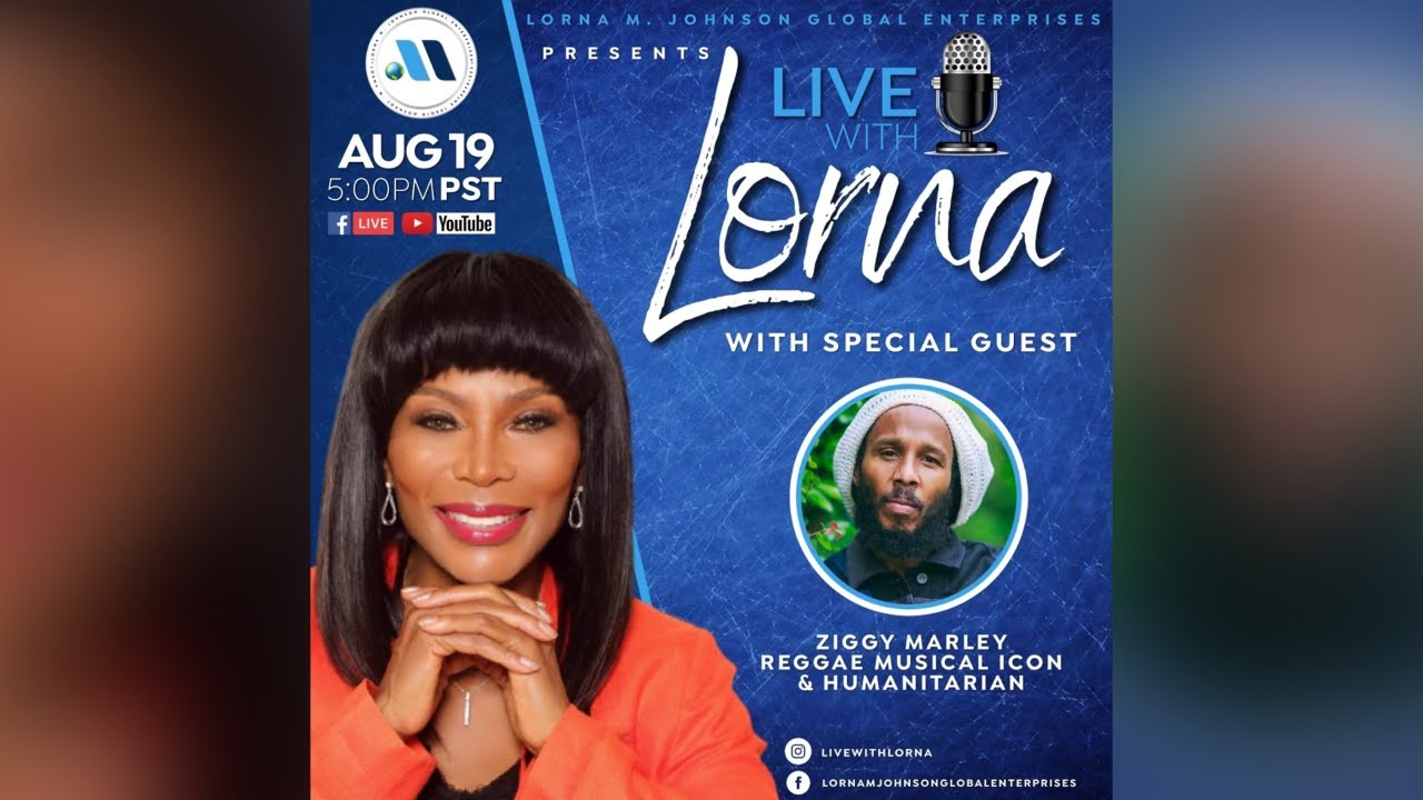 Live with Lorna - With Special Guest Ziggy Marley [8/20/2021]