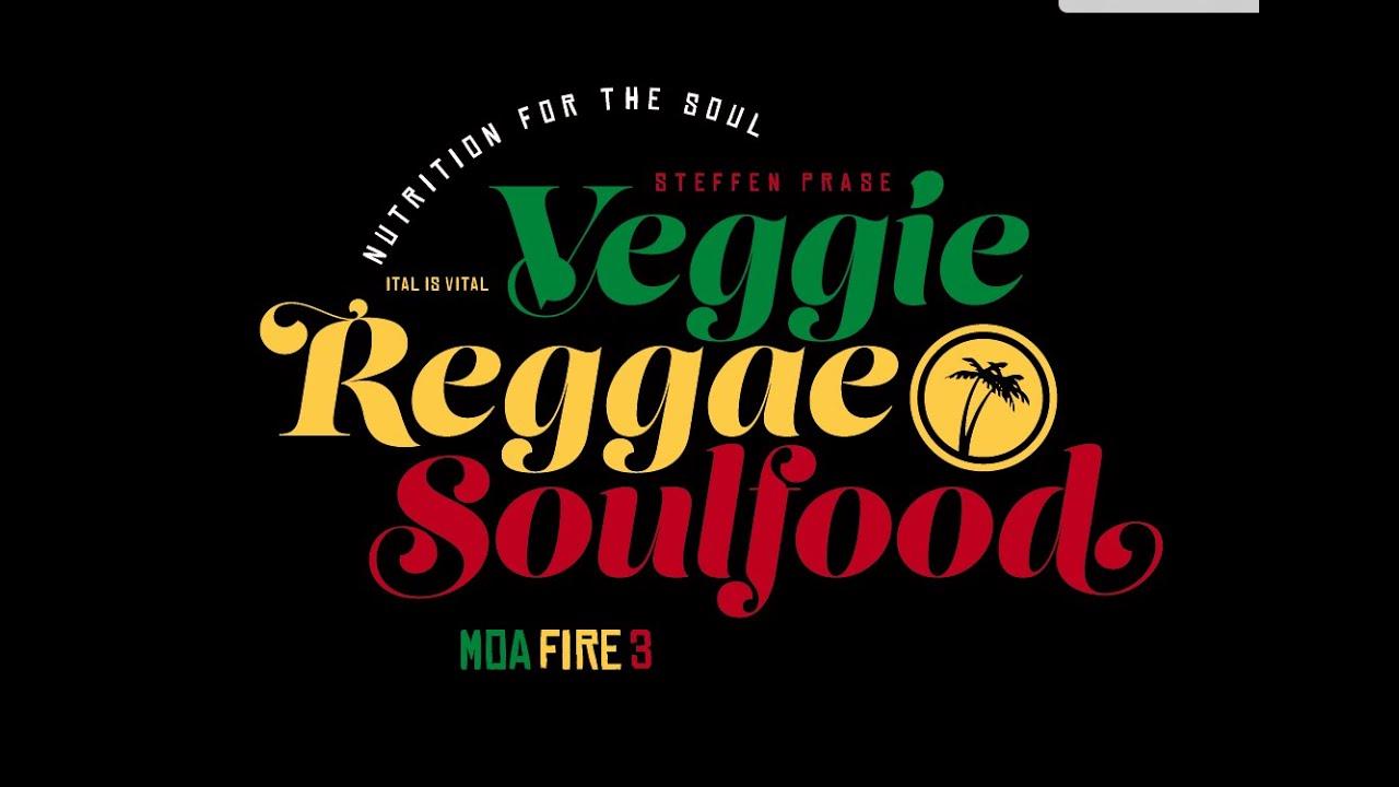 Veggie Reggae Soulfood - Moa Fire #3 (Trailer) [4/16/2020]
