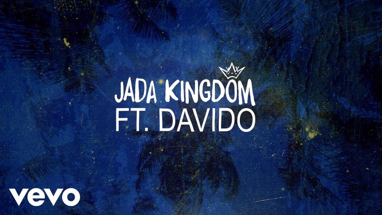 Jada Kingdom, Davido - One Time (Lyric Video) [11/7/2019]