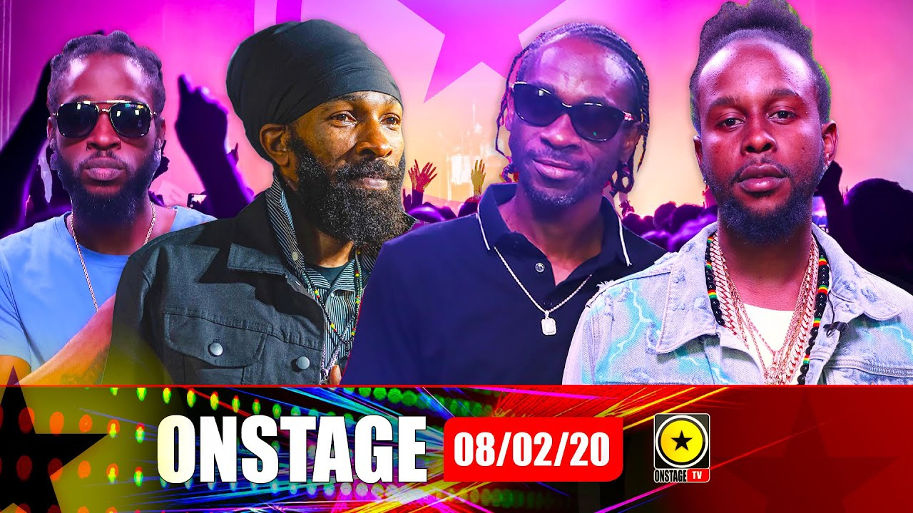 Popcaan, Spragga Benz, Bounty Killer and more @ OnStage TV [2/8/2020]