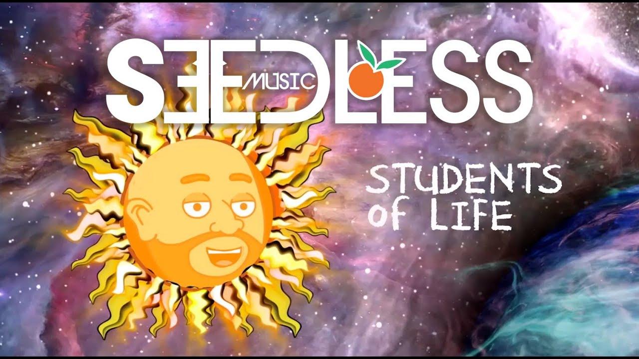 Seedless feat. Karim - Students of Life [12/14/2020]