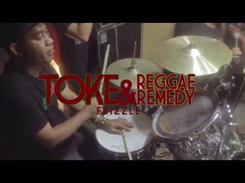 Tóke & Reggae Remedy - Frizzle (Studio Session) [2/15/2018]