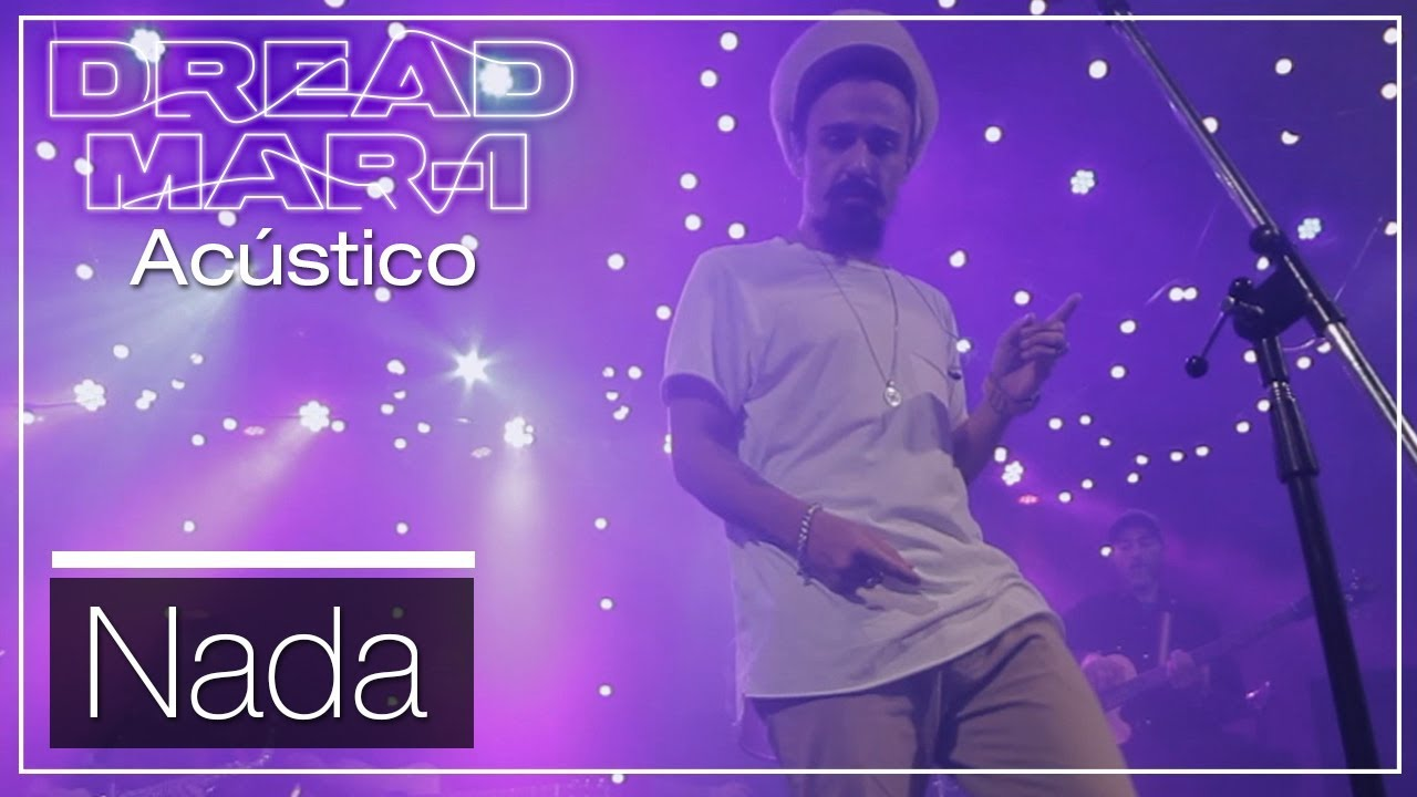 Dread Mar I - Nada (Acoustic) [3/1/2019]