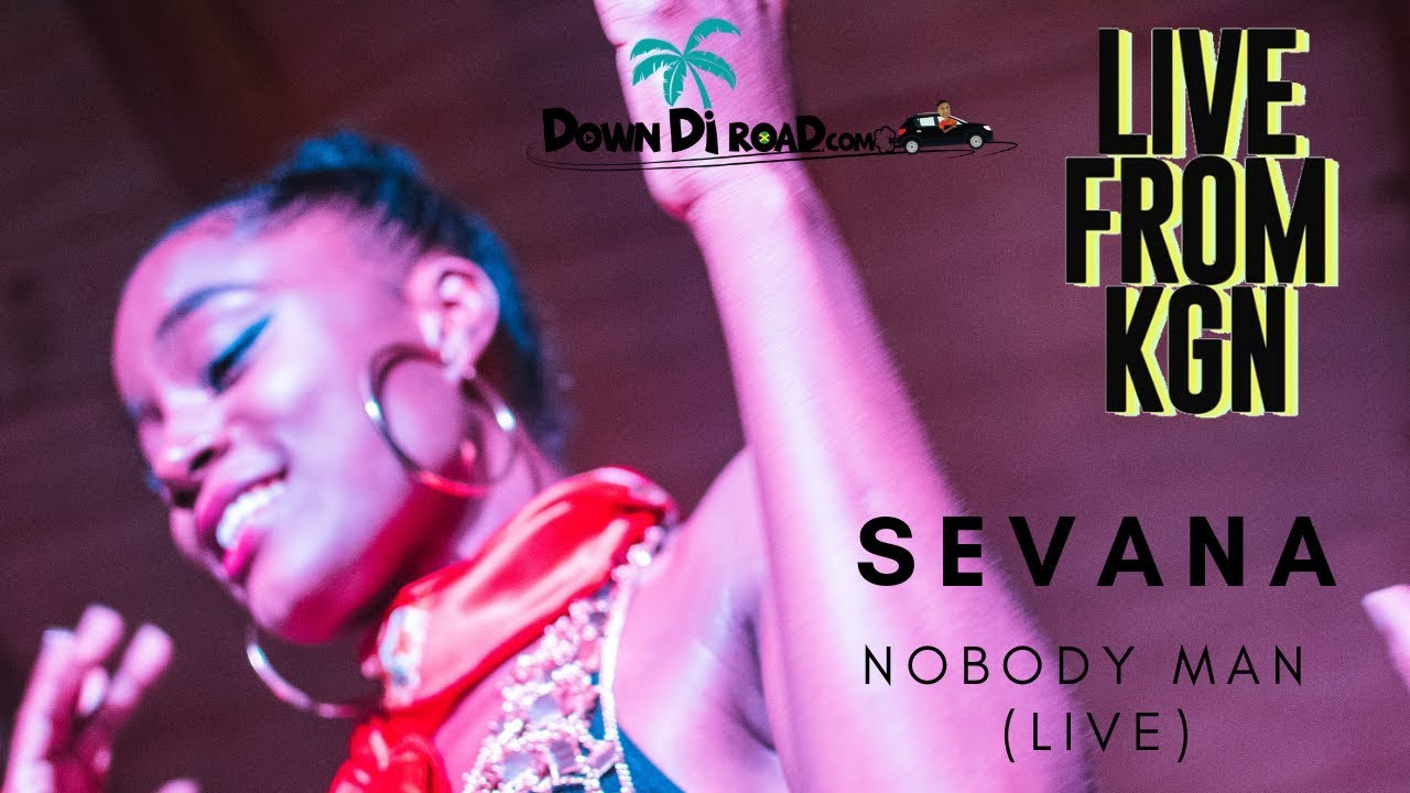 Sevana - Nobody Man @ Live From Kingston 2018 [12/22/2018]