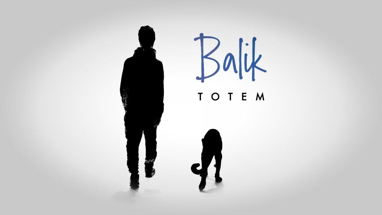 Balik - Totem [6/14/2019]