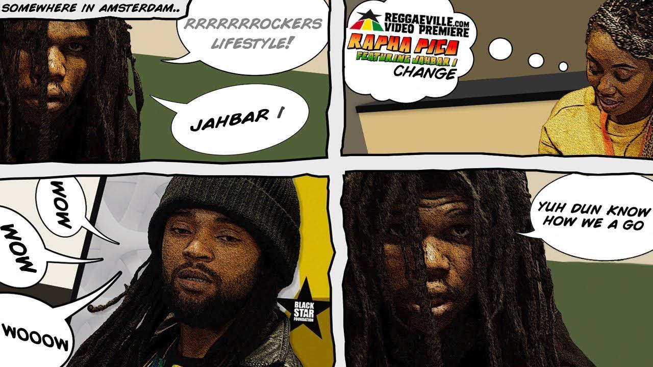 Rapha Pico feat. Jahbar I - Change [1/3/2020]
