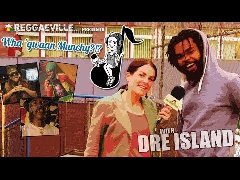 Wha' Gwaan Munchy?!? #12 with Dre Island [5/2/2014]