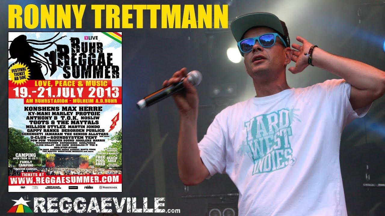 Ronny Trettmann - 25 Geil @Ruhr Reggae Summer [7/19/2013]
