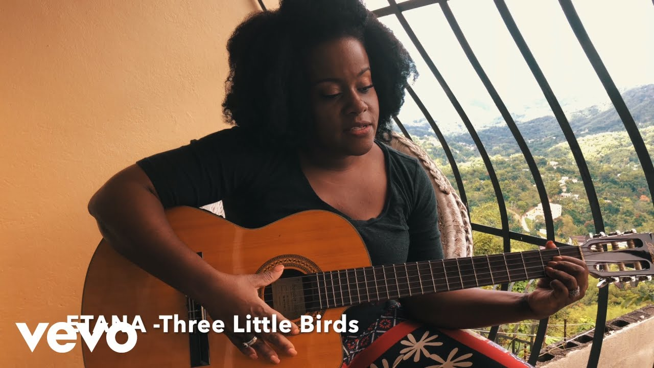 Etana - Three Little Birds [4/6/2020]