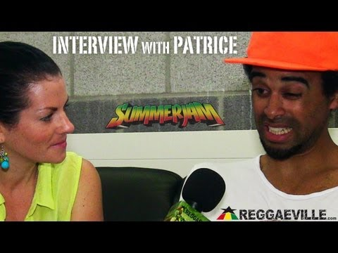 Interview with Patrice @ SummerJam [7/7/2013]