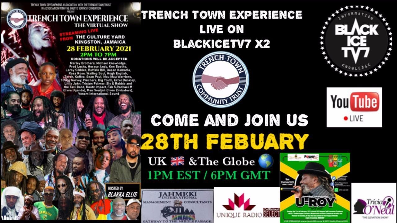The Trench Town Experience 2021 (Live Stream [2/28/2021]