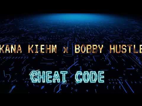 Kana Kiehm & Bobby Hustle - Cheat Code (Lyric Video) [9/25/2020]