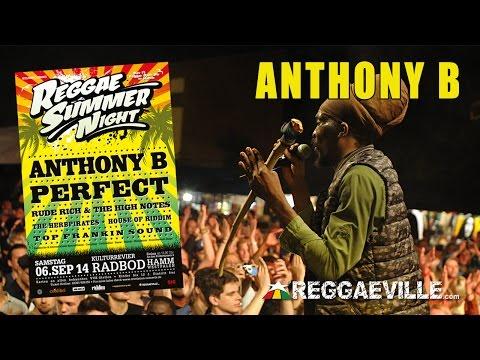 Anthony B & House of Riddim @ Reggae Summer Night 2014 [9/6/2014]