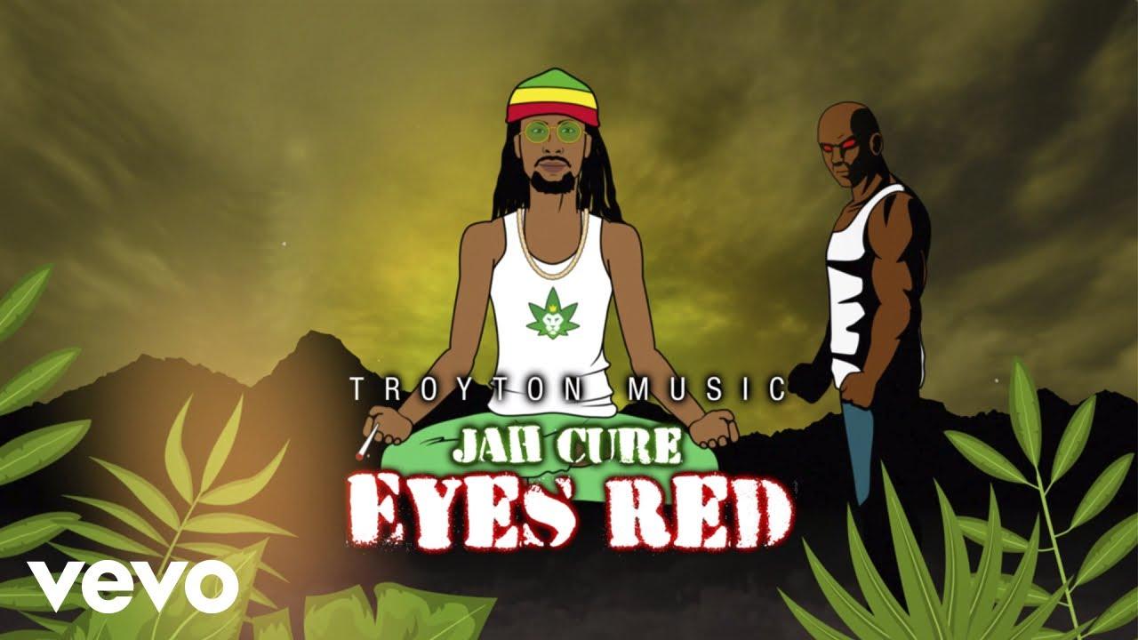 Jah Cure - Eyes Red (Lyric Video) [1/28/2019]