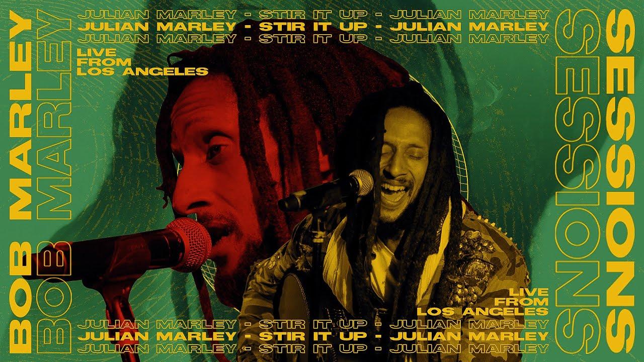Julian Marley - Stir It Up (Bob Marley Sessions) [7/23/2021]