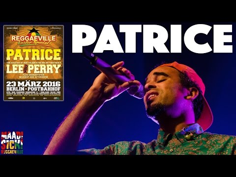 Patrice in Berlin @ Reggaeville Easter Special 2016 [3/23/2016]