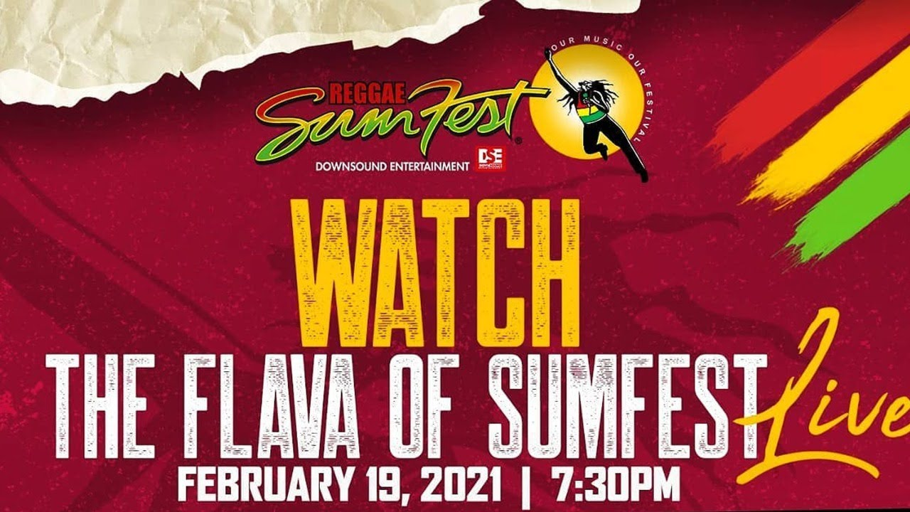 The Flava of Sumfest (Best Moments of The Past...) [2/19/2021]