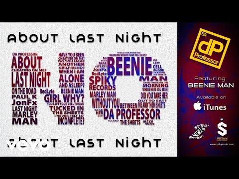 Da Professor - About Last Night feat. Beenie Man, DJ Marley Waters & RedLyte (Lyric Video) [9/29/2015]