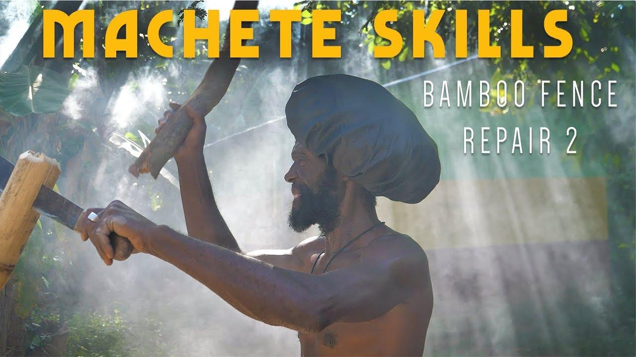 Ras Kitchen - Machete Skills! Bamboo Fence Repair Jamaica Style [6/21/2019]