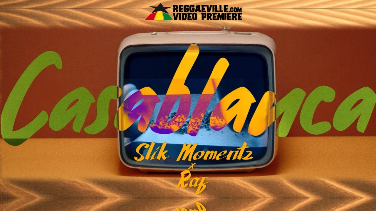 Slik Momentz & Raf - Casablanca [4/24/2021]