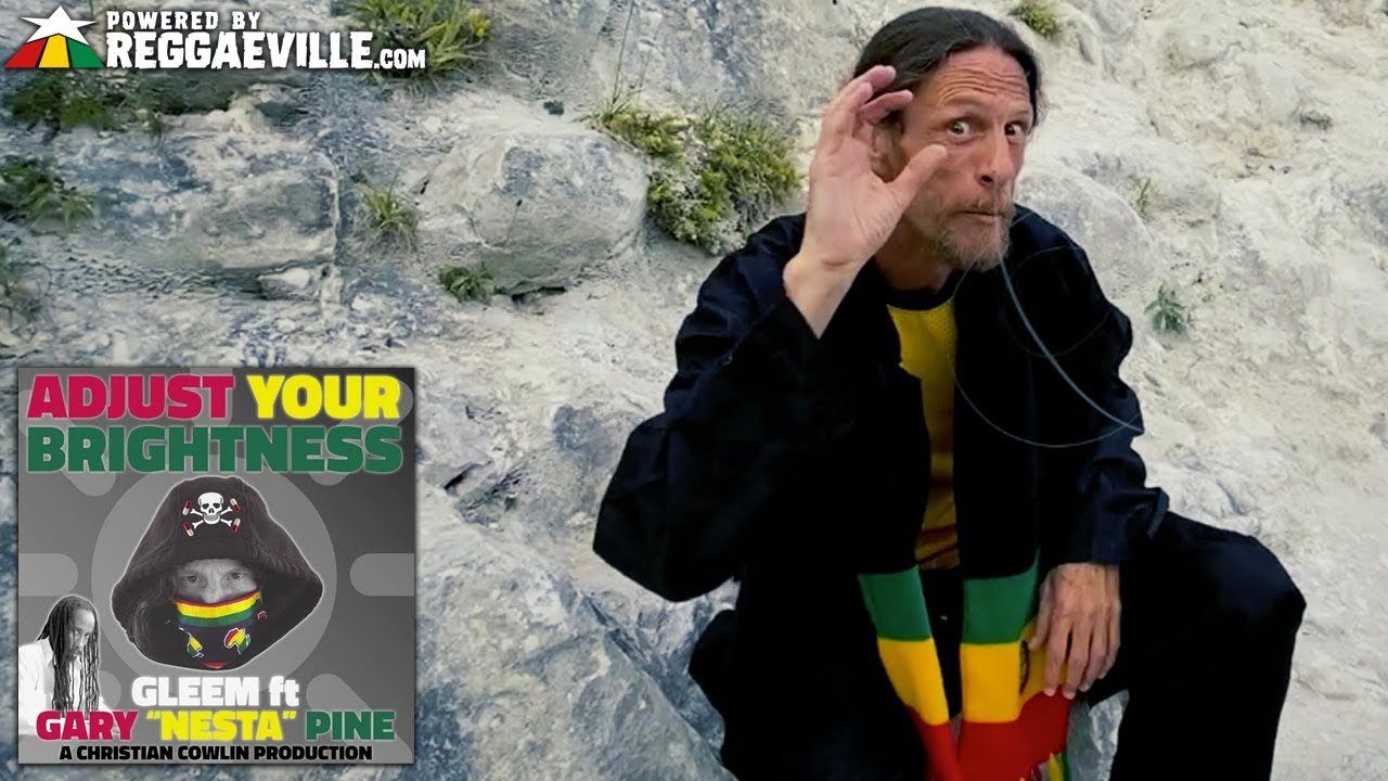 Gleem feat. Gary Nesta Pine - Adjust Your Brightness [7/31/2020]