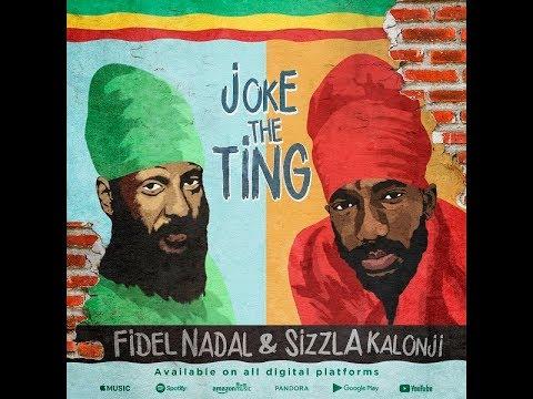 Fidel Nadal feat. Sizzla - Joke the Ting (Lyric Video) [6/14/2019]