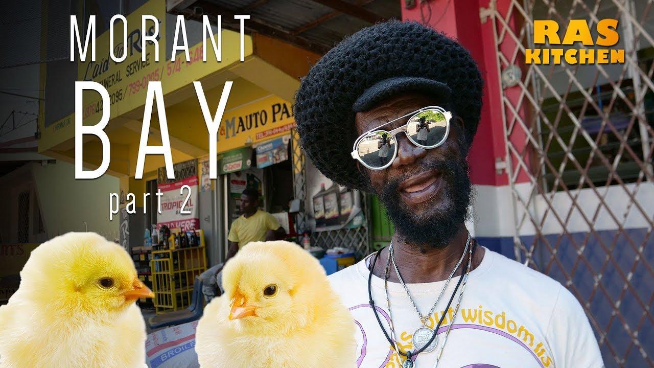 Ras Kitchen - Trip To Morant Bay, Jamaica #2 [1/11/2019]