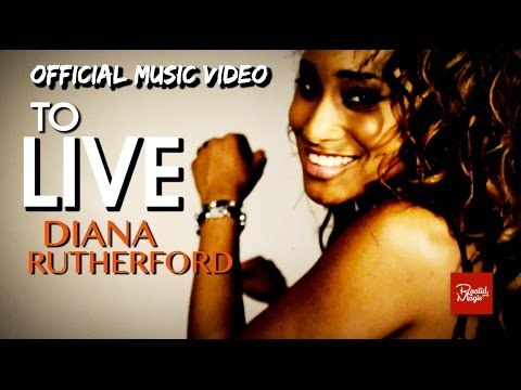 Diana Rutherford - To Live [2/2/2011]