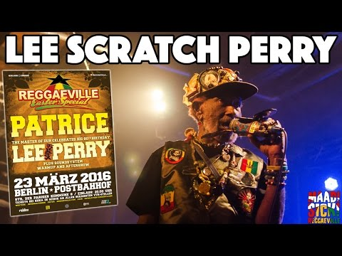Lee Scratch Perry & The White Belly Rats in Berlin @ Reggaeville Easter Special [3/23/2016]