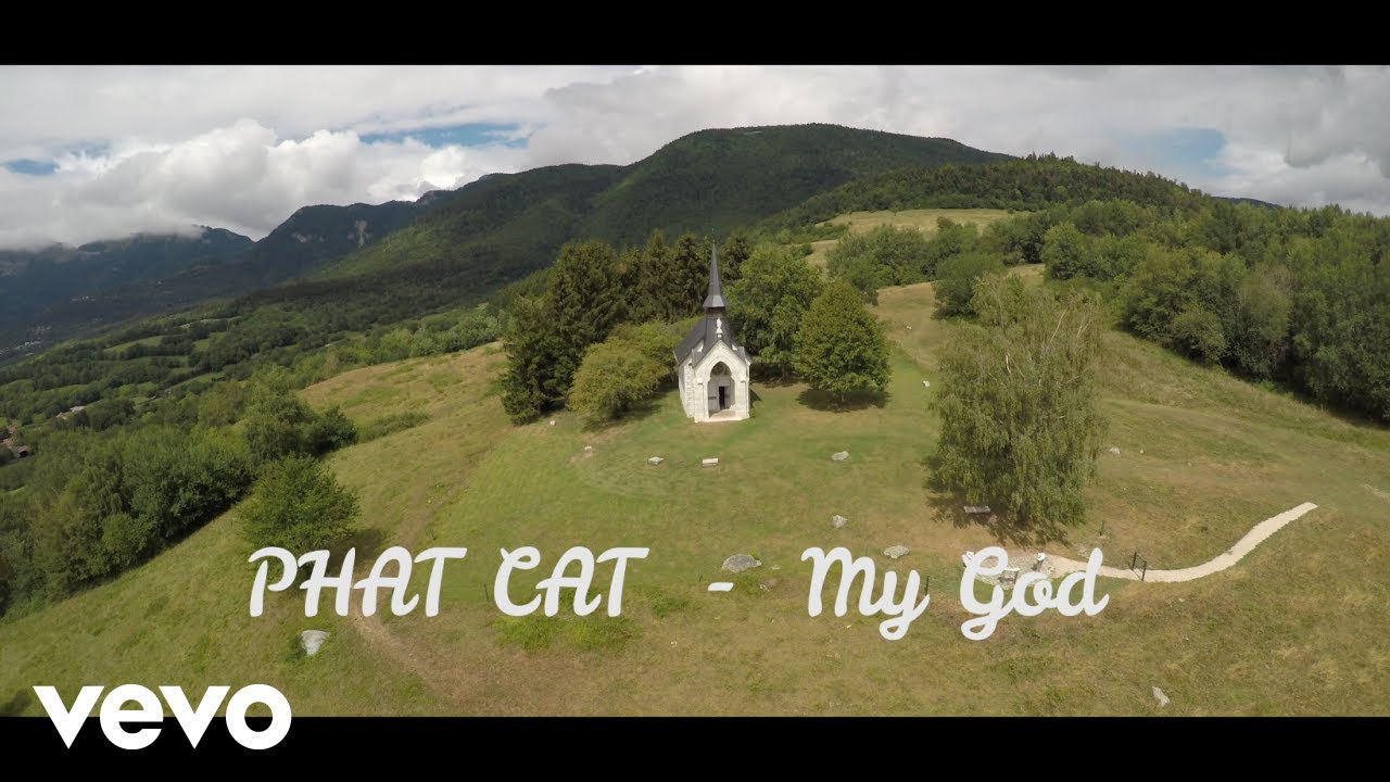 Phat Cat - My God [8/22/2018]
