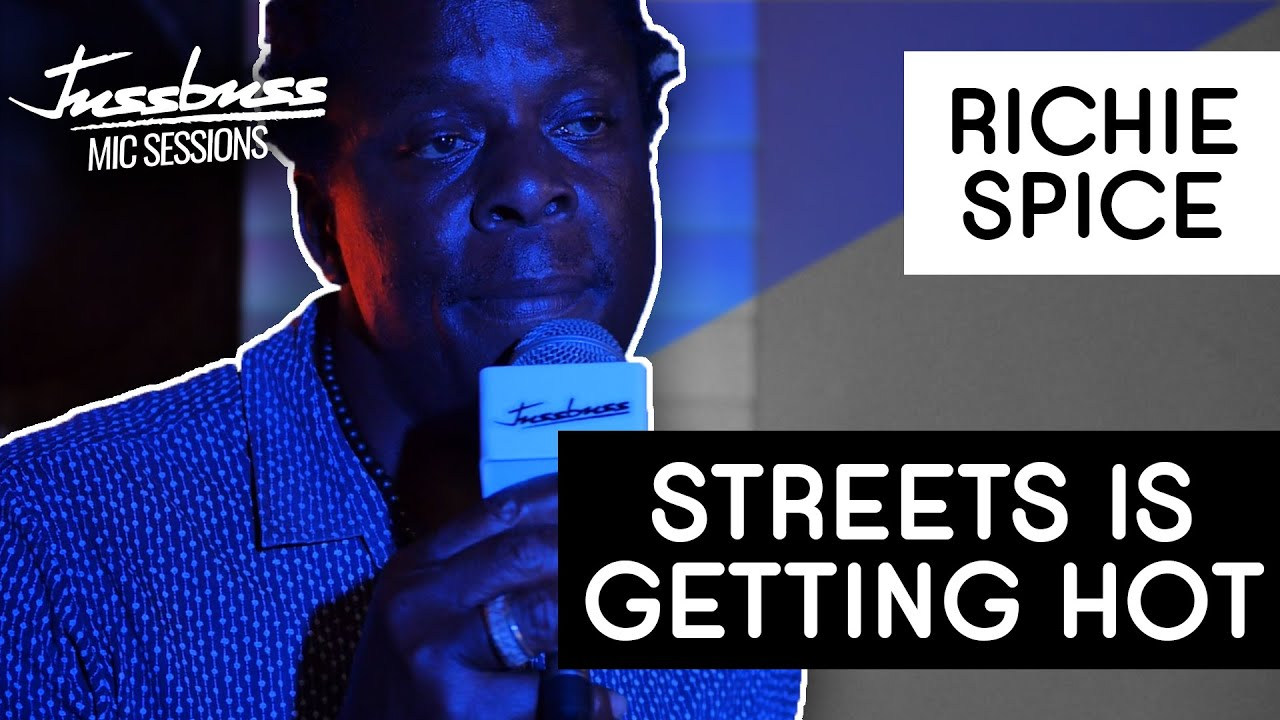 Richie Spice - Streets Getting Hot @ Jussbuss Mic Sessions [8/20/2019]