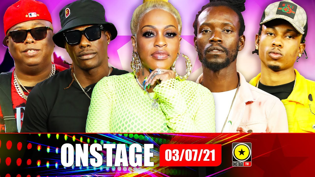 Popcaan & Dre Island Surround Zamunda, Lil Mo's Jamaicaness and more (OnStage TV) [7/3/2021]