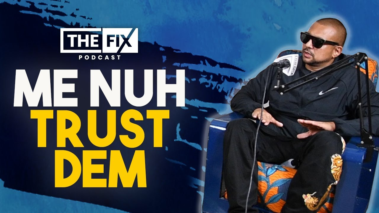 """Sean Paul on Music Streaming Numbers: """"Me Nuh Trust Dem @ The Fix Podcast [10/9/2020]"""
