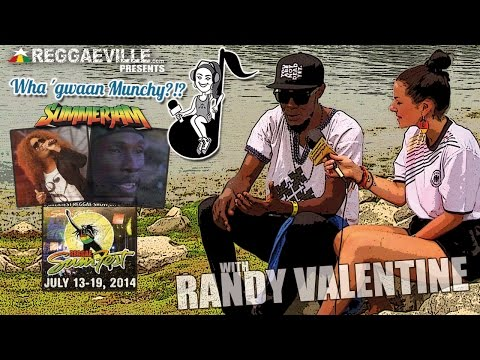Wha' Gwaan Munchy?!? #13 with RANDY VALENTINE [7/14/2014]