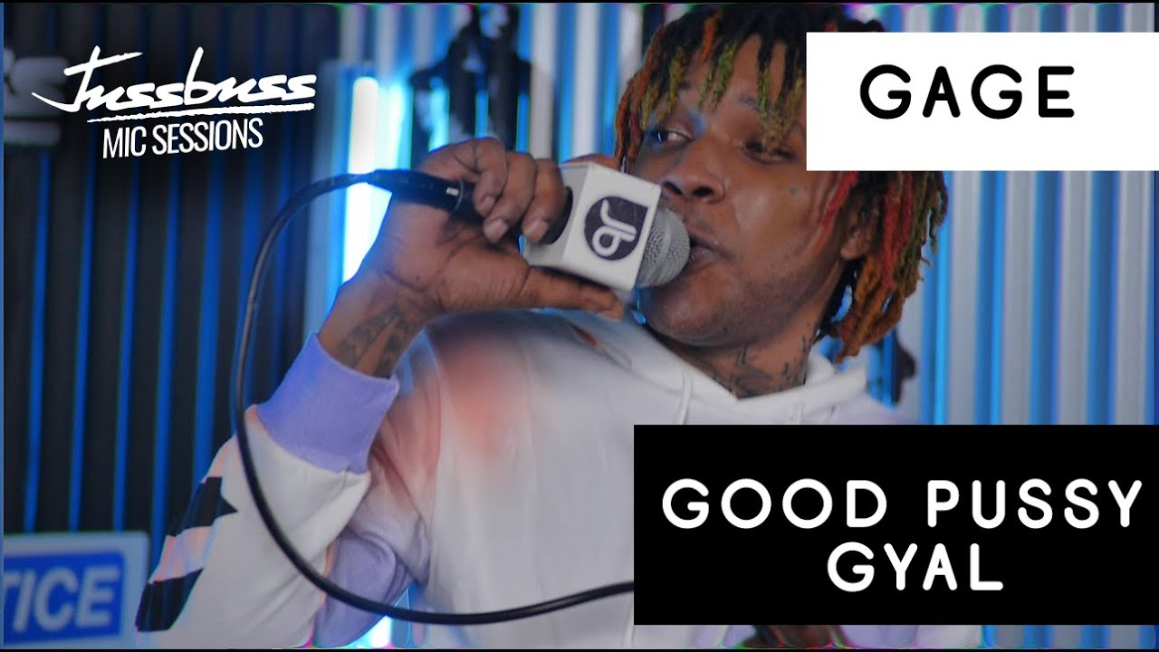 Gage - Good Pussy Gyal @ Jussbuss Mic Sessions [10/12/2020]