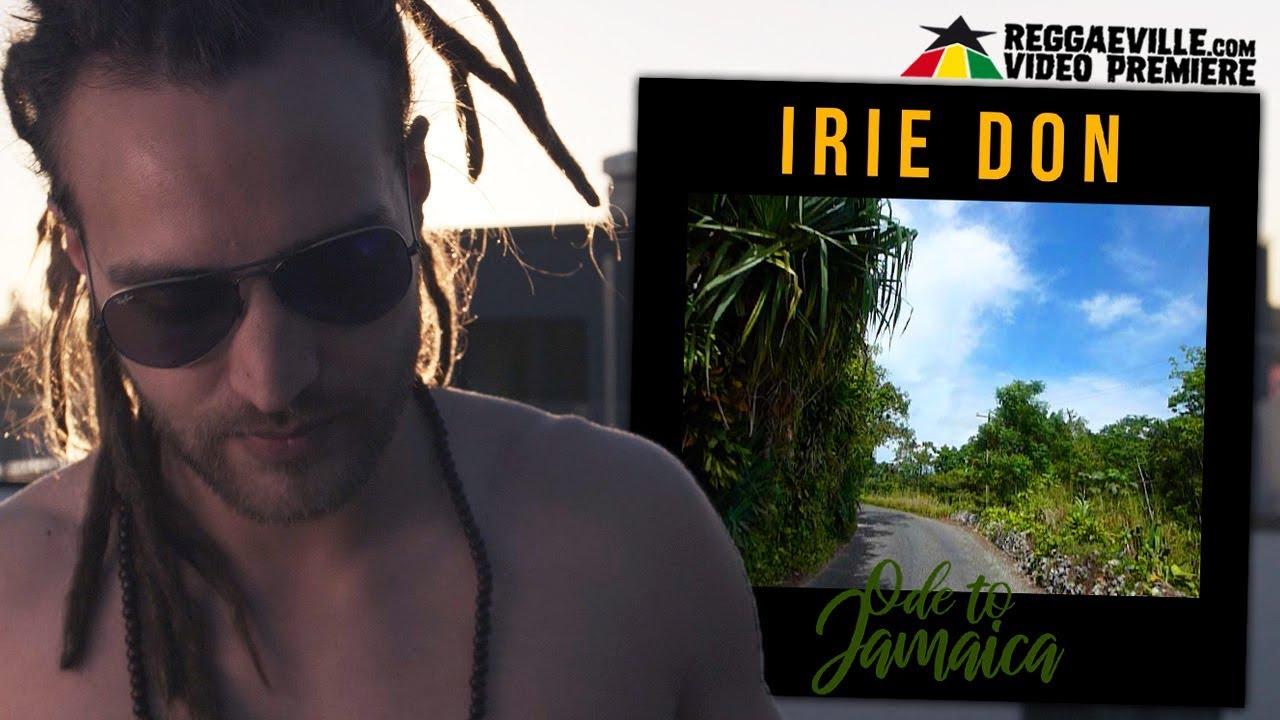 Irie Don - Ode to Jamaica [10/12/2018]