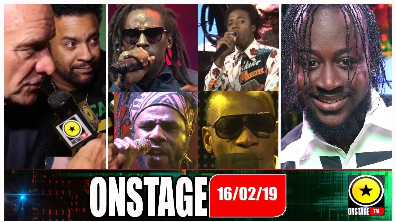 Navino, Shaggy, Sting, Chronixx, Romaine, Jah Cure, Luciano, Lukie @ OnStage TV [2/16/2019]