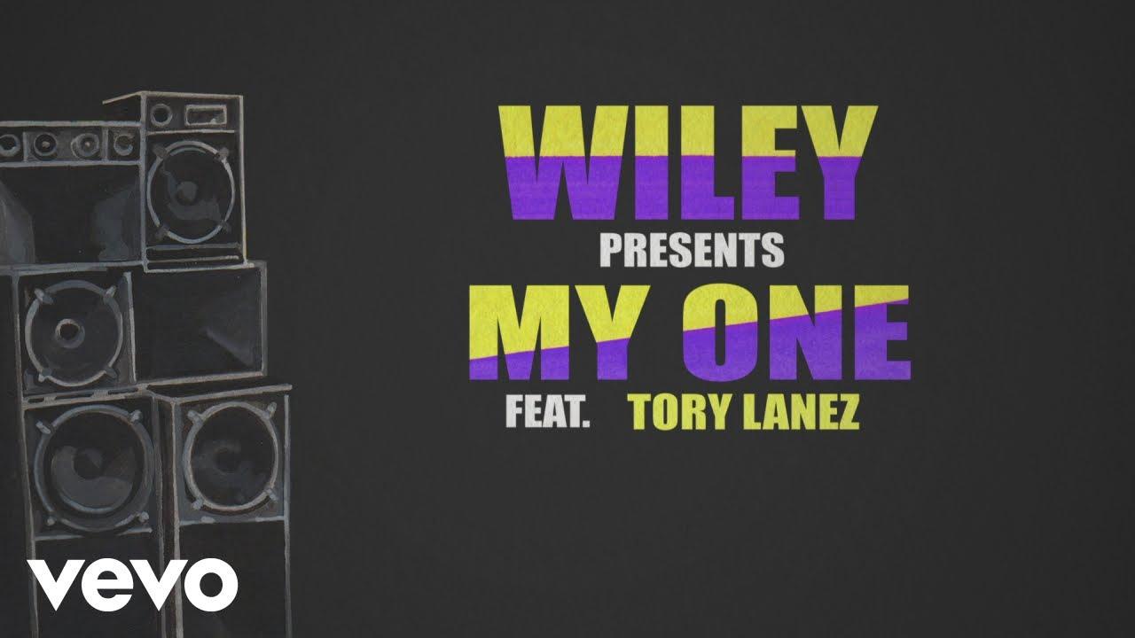 Wiley feat. Tory Lanez, Kranium, Dappy - My One (Lyric Video) [7/5/2019]