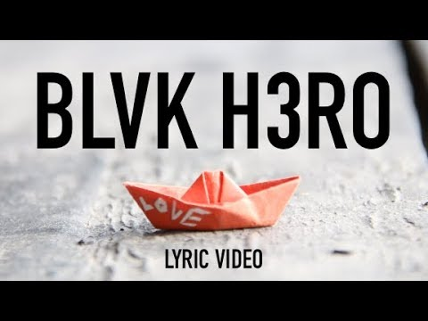 Blvk H3ro - Love (Lyric Video) [9/30/2019]