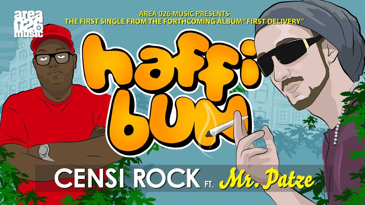 Censi Rock - Haffi Bun feat. Mr. Patze [10/2/2013]