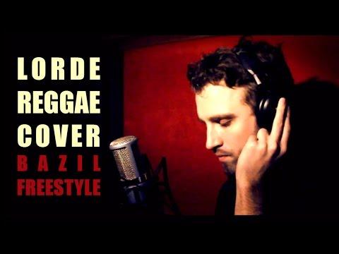 Bazil - We Royal (Lorde Royals Reggae Freestyle) [1/10/2016]