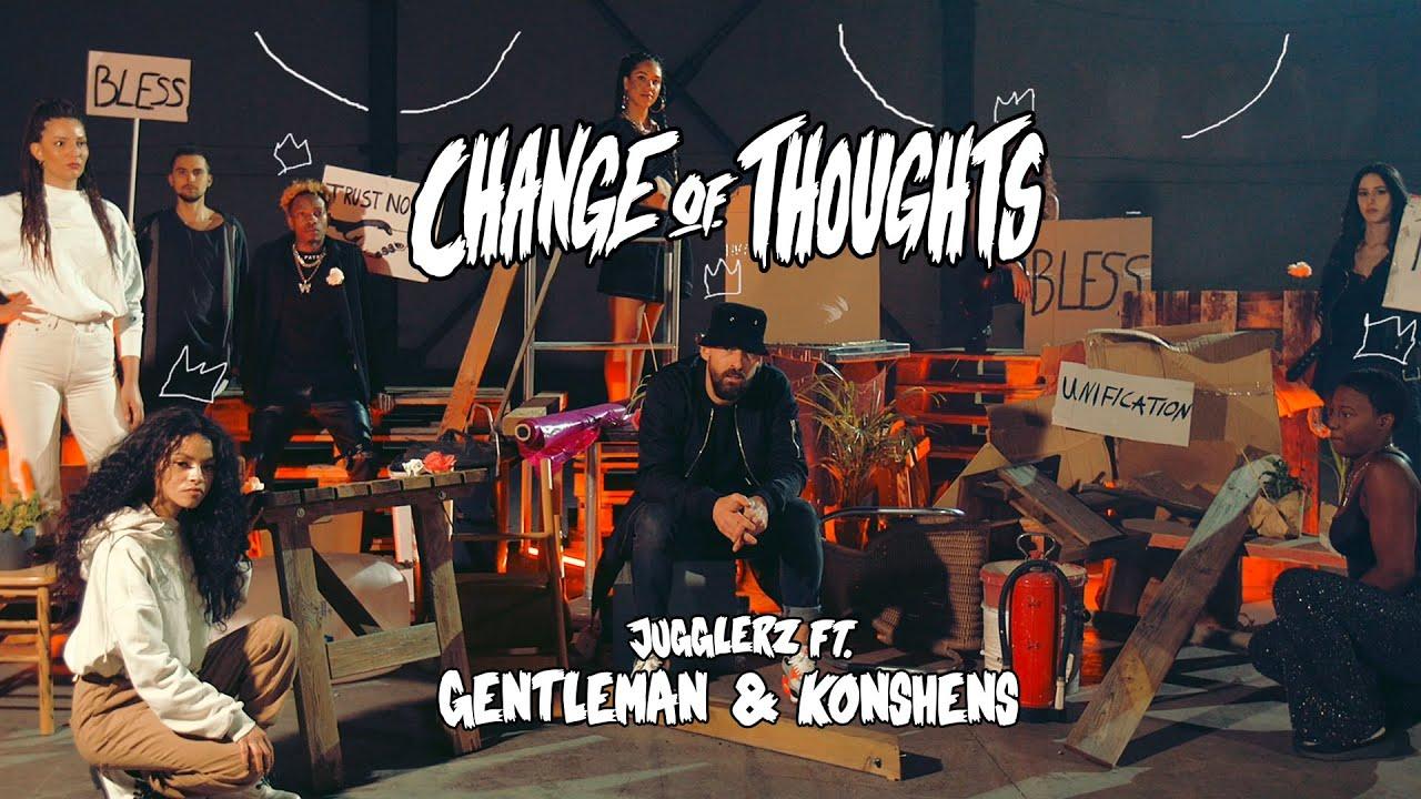 Jugglerz feat. Gentleman & Konshens - Change Of Thoughts [2/26/2021]