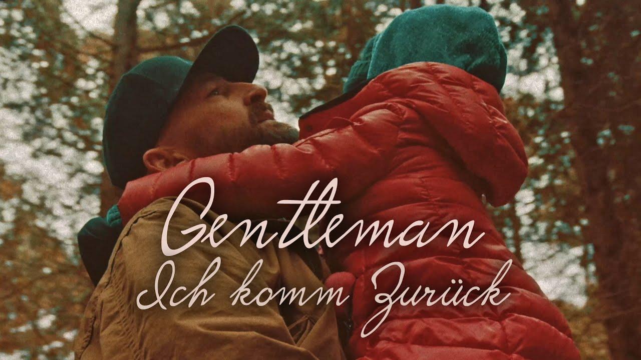Gentleman - Ich komm zurück [1/19/2021]