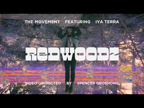 The Movement feat. Iya Terra - Redwoodz [7/24/2020]