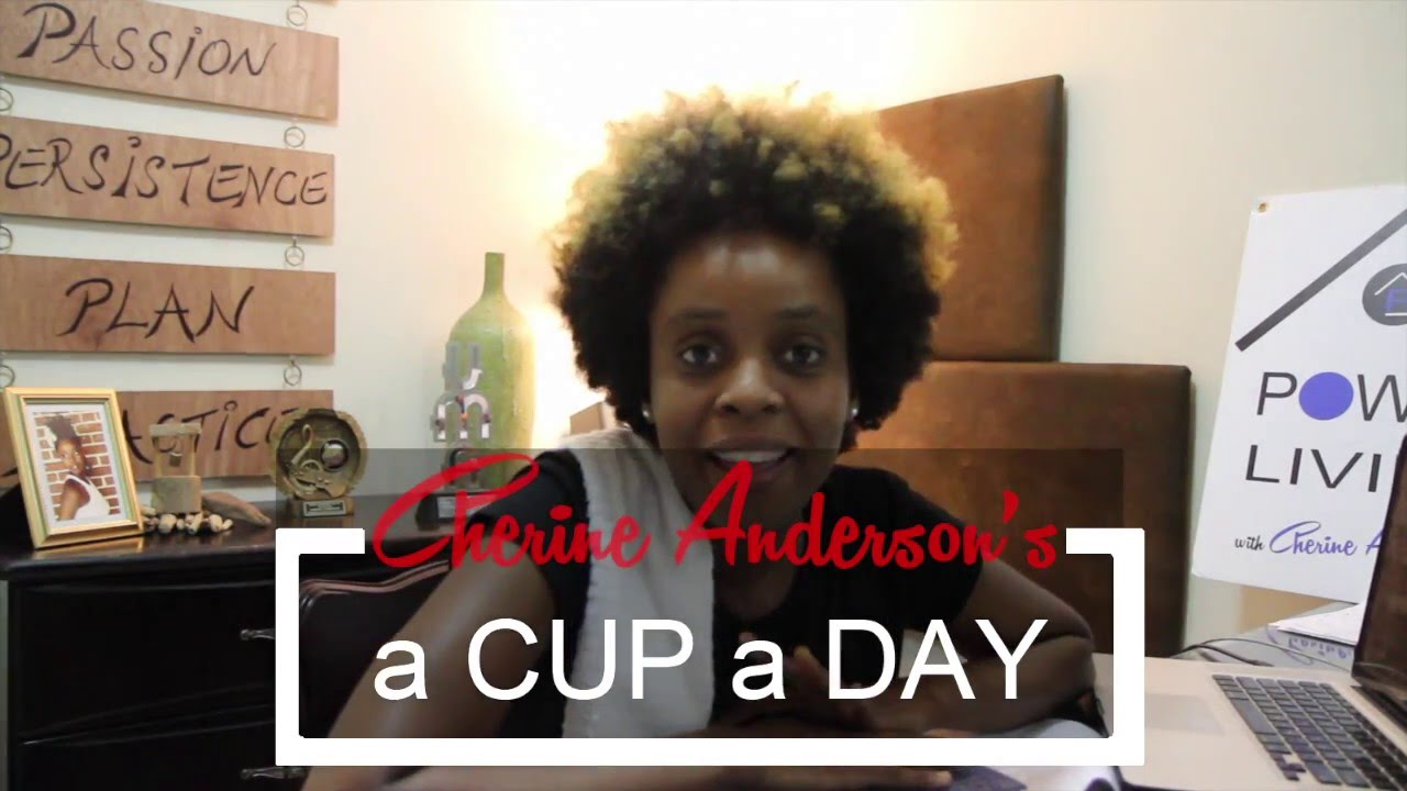 Cherine Anderson - A Cup A Day #4 [3/5/2016]
