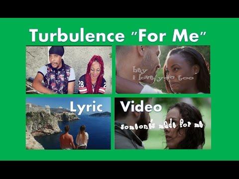 Turbulence - For Me (Lyric Video) [11/10/2016]
