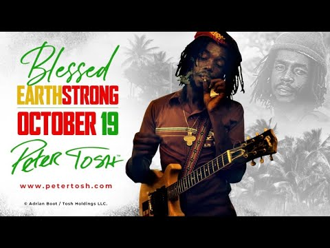 Peter Tosh 76th Earthstrong Celebration (Livestream) [10/19/2020]