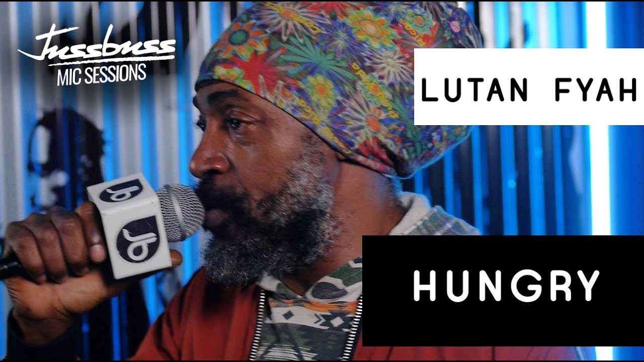 Lutan Fyah - Hungry A Kill Me Freestyle @ Jussbuss Mic Sessions [3/22/2020]