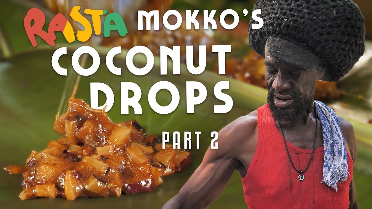 Ras Kitchen - Rasta Mokko's Coconut Drops #2 [1/10/2020]